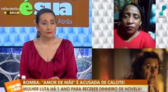 Mulher recorreu ao programa de Sônia Abrão para denunciar o calote
